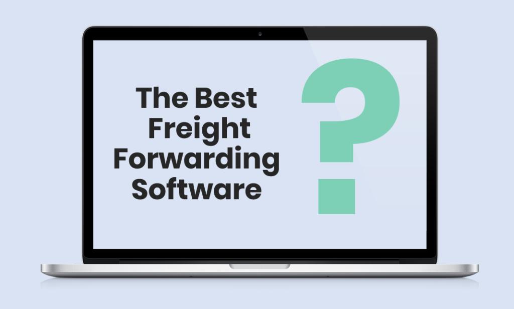 Best Freight Forwarding Software