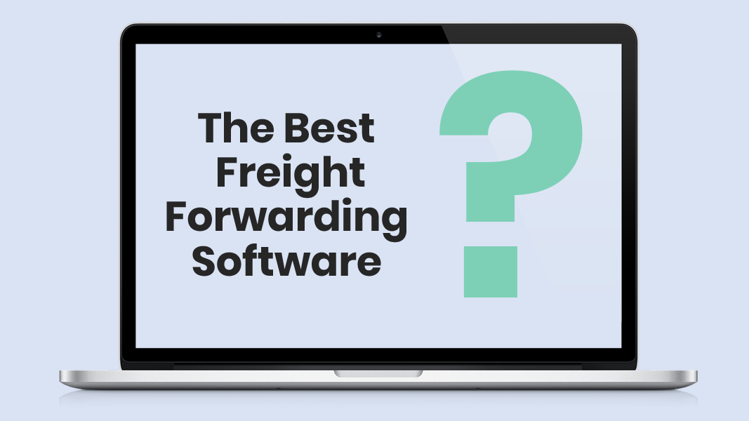 Best Freight Forwarding Software